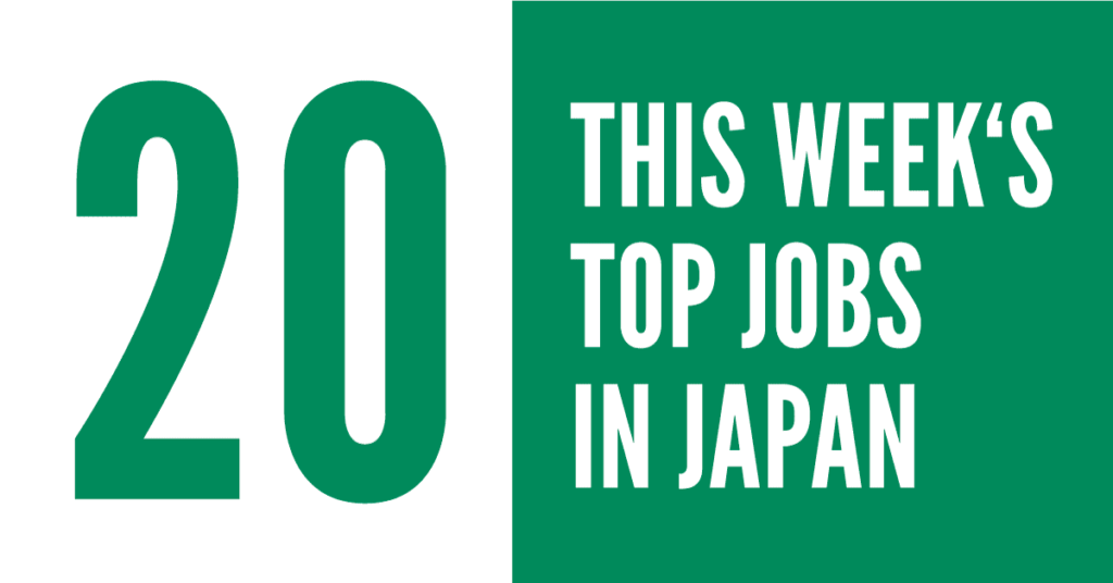 2018 Top Jobs in Japan Week 20 - GaijinPot